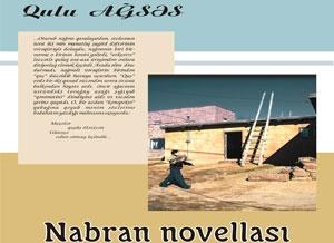 """Qulu Ağsəsin """"Nabran novellası"""" kitabı işıq üzü gördü"""
